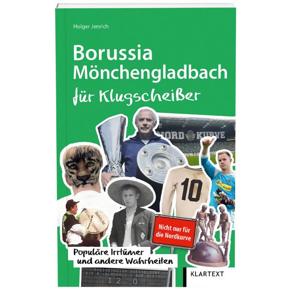 Borussia Mönchengladbach für Klugscheißer