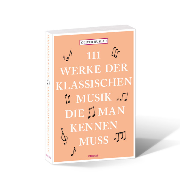 111 Klassische Werke der Musik