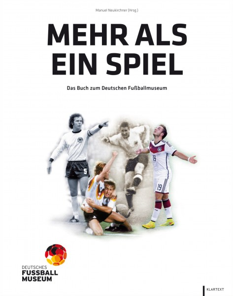 Mehr als ein Spiel - DFB-Museumsbuch