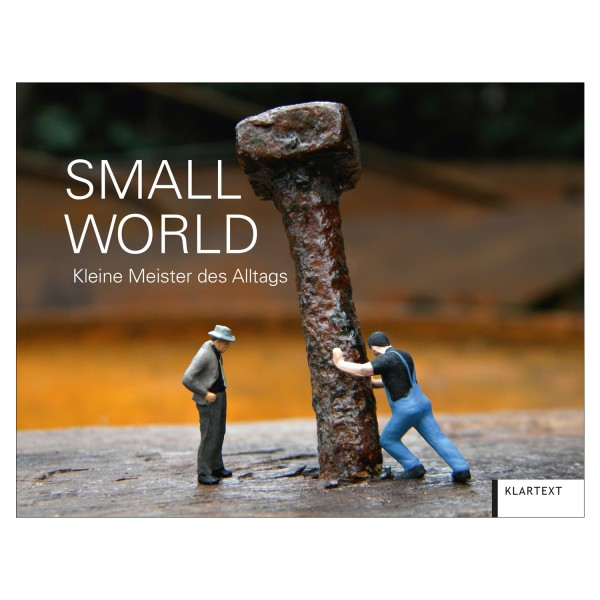 Small World: Kleine Meister des Alltags